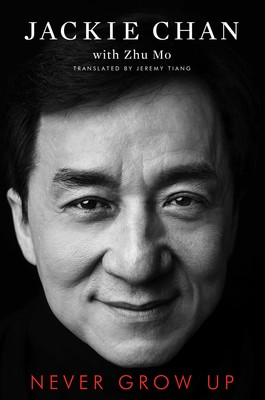 Excerpt From Jackie Chan's New Book 'Never Grow Up'