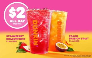 Chill out at Dunkin' with $2 Dunkin' Refreshers