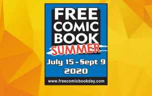Swoop in for fun on Free Comic Book Day: Summer Edition